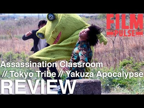 Film Pulse Podcast Ep. 186 - Assassination Classroom, Tokyo