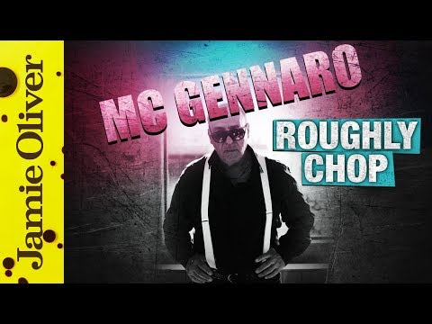 ♫ Roughly Chop ♫ | MC Gennaro