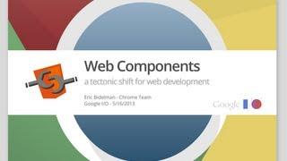 Web Components: A Tectonic Shift for Web Development - Google I/O 2013