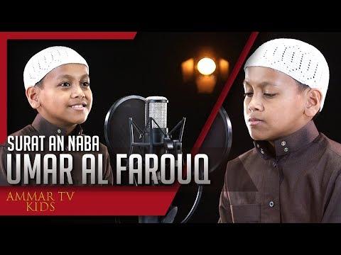 Best Recitation Qur'an || Umar Al Farouq (10 Years Old) || Surat An Naba