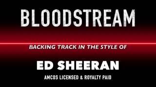 Bloodstream (in the style of) Ed Sheeran MIDI MP3 Backing Track