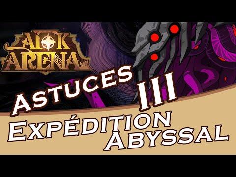 AFK ARENA: Expédition Abyssal Astuces Ultime