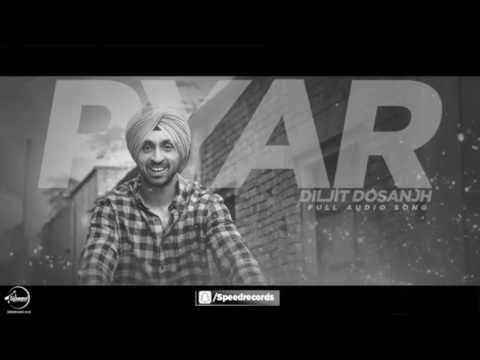 Pyar ( full HD mp4 video ) _ Diljit Dosanjh Punjabi ringtone song