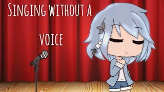 Singing Without A Voice// GLMM// Original