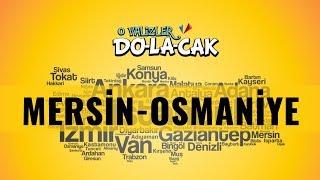 28 Aralık'ta Mersin ve Osmaniye'deyiz | #OValizlerDolacak