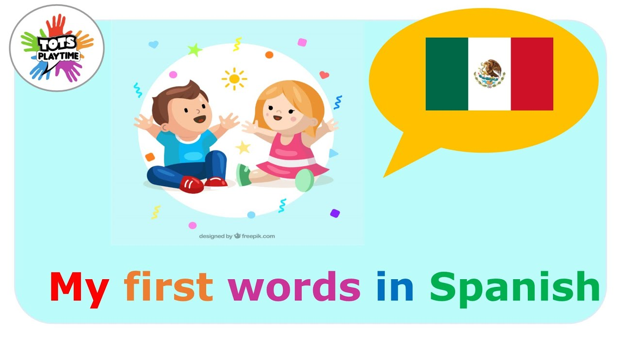 My First Words In Spanish Spanish For Babies Youtube