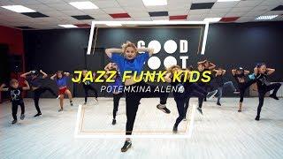 Drake - In My Feelings | Jazz Funk Kids Choreo by Potemkina Alena