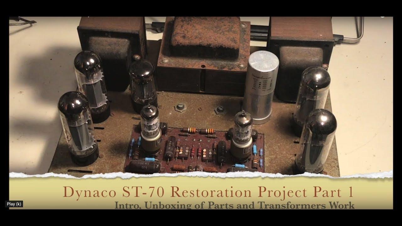 The Dynaco Dynakit ST70 Stereo Amplifier Restoration Project