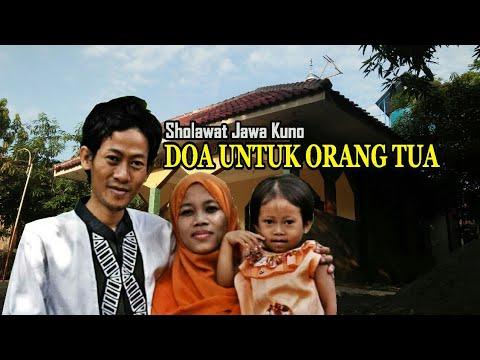 Doa Untuk Orang Tua Sholawat Dan Syair Pujian Setelah Adzan Jawa Kuno