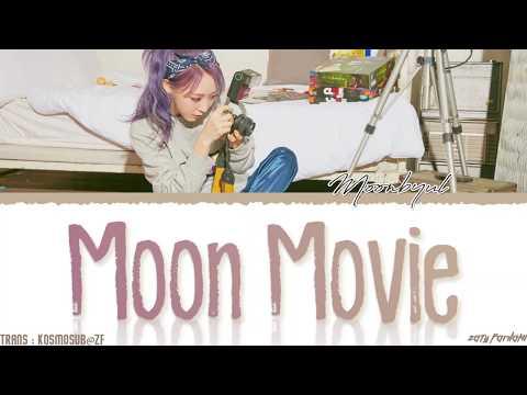 MOONBYUL - 'MOON MOVIE' Lyrics [Color Coded_Han_Rom_Eng]