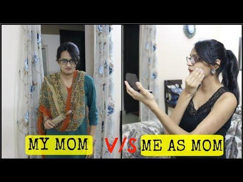 My Mom vs Me As Mom