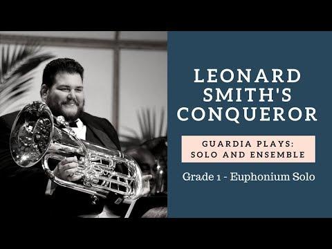 Guardia Plays - L. Smith's Conqueror - FBA Solo and Ensemble Grade 1