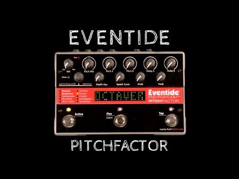 Eventide PitchFactor | Showcase