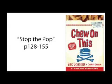 Chew on This - Stop the Pop (Ch 5)