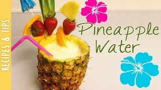 How to make Pineapple Water, Perfect Summer Drink -The290ss