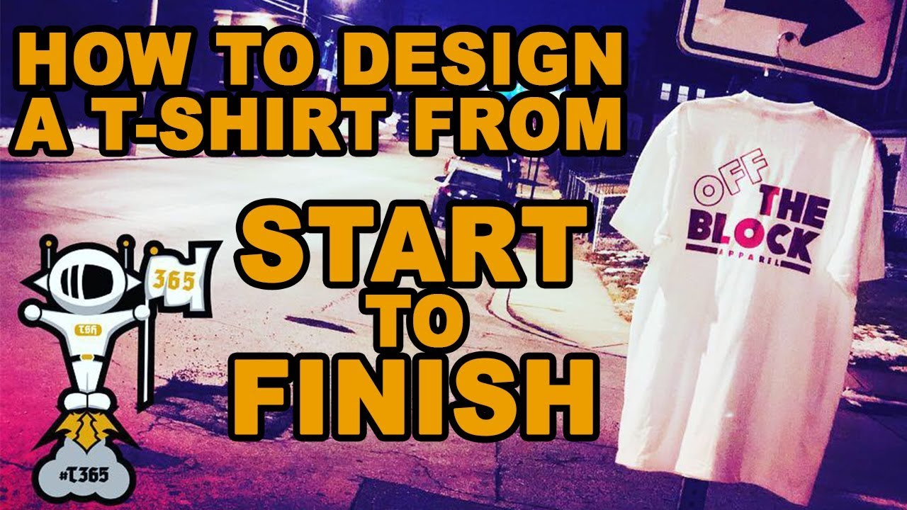 T365 How To Design And Print A T Shirt For Your Clothing Brand From