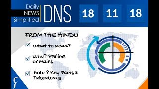 Daily News Simplified 18-11-18 (The Hindu Newspaper - Current Affairs - Analysis for UPSC/IAS Exam)