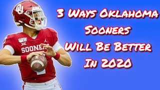 3 Ways Oklahoma Sooners will be better in 2020.