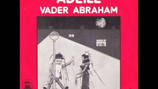 Vader Abraham - Adeile