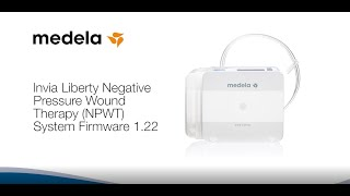 Medela Invia® Liberty NPWT System Firmware 1.22 Instructional Video