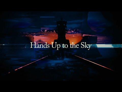 Hands Up to the Sky / SawanoHiroyuki[nZk]:Laco