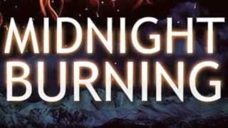 Midnight Burning Book Trailer