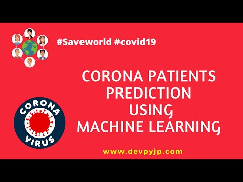 corona patients prediction using machine learning project | machine learning projects