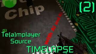 Counter Strike: Te(a)mplayer Source TIMELAPSE - 2 -  {N/A}