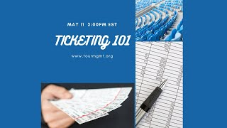 Tour Management: Ticketing 101
