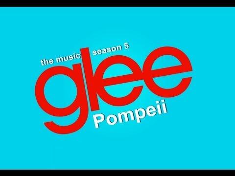 """""""Pompeii"""" (Glee Cast Version)"""