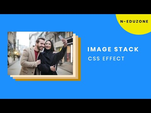 CSS Image Stack Effect   CSS Tutorial for Beginners