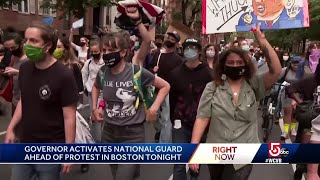 Baker activates National Guard ahead of Boston protests