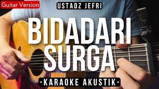 Bidadari Surga - Uje (Acoustic Karaoke | HQ Audio)