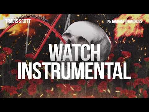 "Travis Scott ""Watch"" Instrumental feat. Lil Uzi Vert & Kanye West Prod. by Dices *FREE DL*"