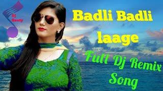 Dj Remix Song | Badli Badli Laage | Sapna Chaudhary, Vickky Kajla | Haryanvi Dj Songs | #DjSanty |