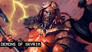 The Demon Chieftains of Skyrim - Crazy Elder Scrolls Lore