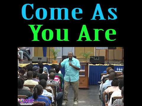 Come As You Are   Apostle Andrew Scott