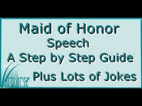How To Give A Maid Of Honor Sch Guide And Lots Jokes One Liners