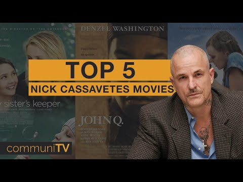 TOP 5: Nick Cassavetes Movies | Director