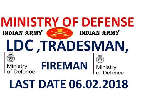 MINISTRY OF DEFENSE RECRUITMENT 2018 || LDC, TRADESMAN, FIREMAN || GOVT JOBS 2018 ||