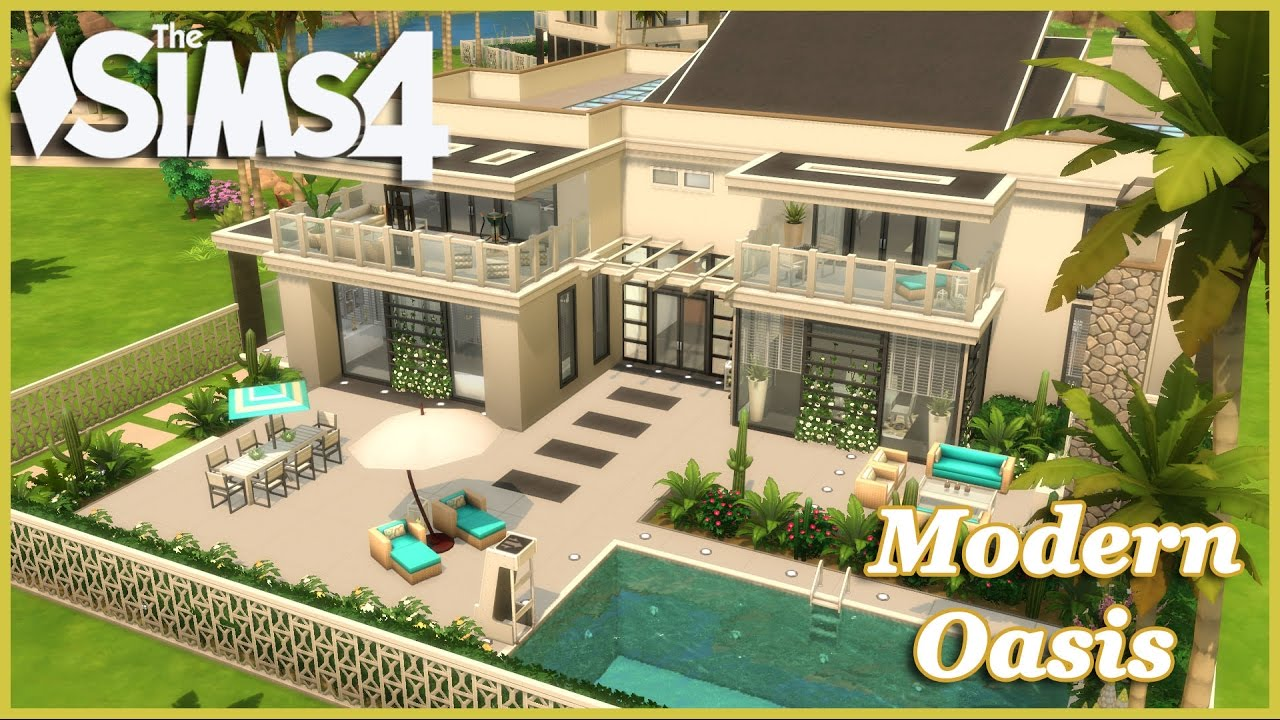 The Sims 4 - modern Oasis! (House Build) - YouTube