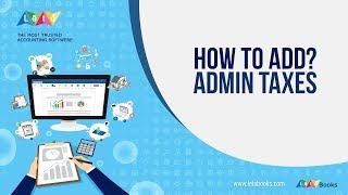 Admin Taxes   Leto Books   Tutorial 13