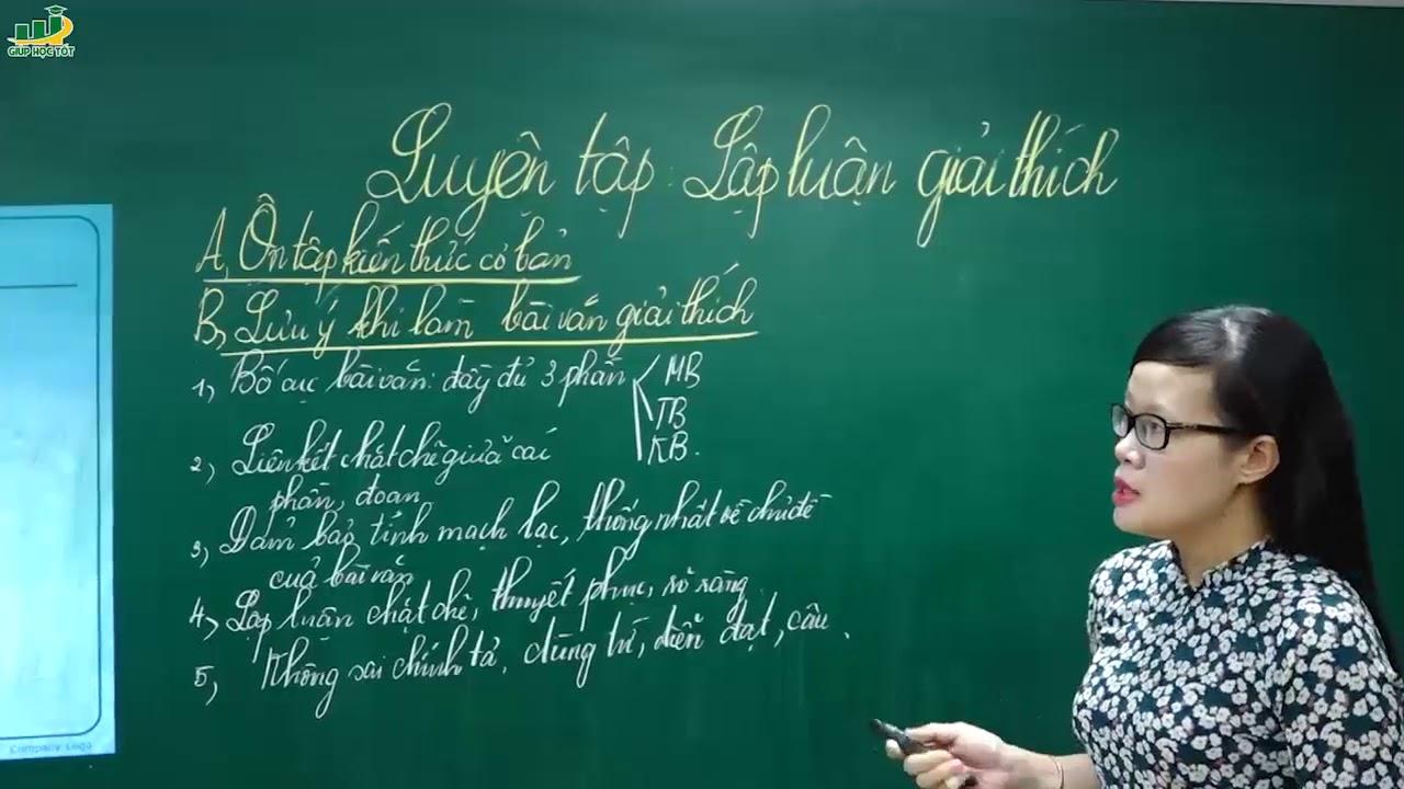 Ngữ Văn Lớp 7- Luyện tập lập luận giải thích (P1)| Rèn kĩ năng làm bài văn nghị luận |Cô Lê Hạnh