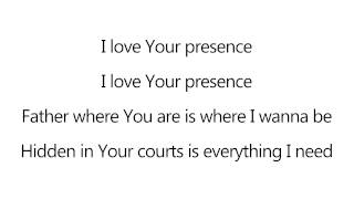 Your Presence - Planetshakers [lyrics]