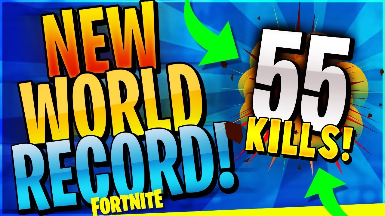 New World Record 55 Kill Win Fortnite Battle Royale Youtube
