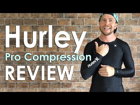 Hurley Pro Compression Review | Long Sleeve Rashguard