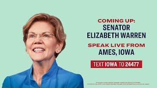 Senator Elizabeth Warren speaks live from Ames, Iowa!