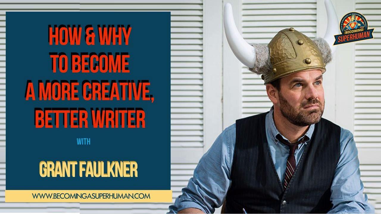 Grant Faulkner - Becoing Superhuman