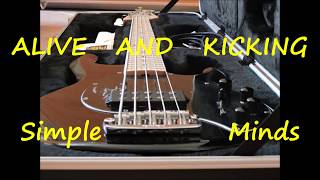 Alive and Kicking Simple Minds bass cover (bass only)