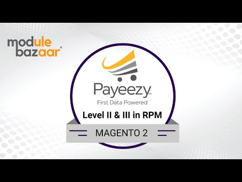 Payeezy First Data Level II & Level III in Real Time Payment Manager (RPM) thumbnail